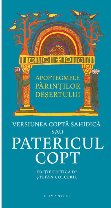 Apoftegmele Parintilor desertului - Versiunea copta sahidica sau Patericul copt [0]