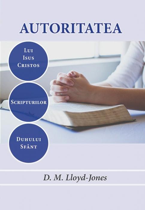 Autoritatea lui Isus Cristos, a Scripturilor și a Duhului Sfânt [0]