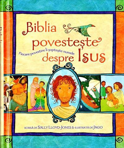 Biblia povesteste despre Isus 0