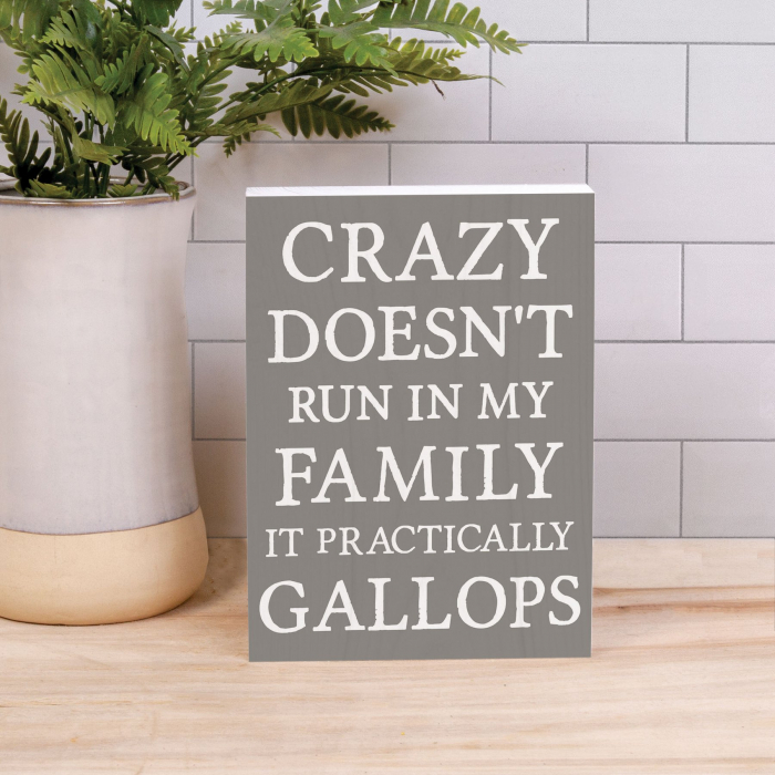 Crazy doesn't run in my family [4]