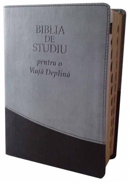 Biblia de studiu pentru o viata deplina (editie deLuxe, piele ecologica, gri & negru) 0