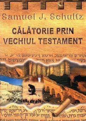 Calatorie prin Vechiul Testament 0