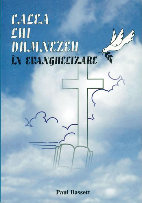 Calea lui Dumnezeu in evanghelizare 0