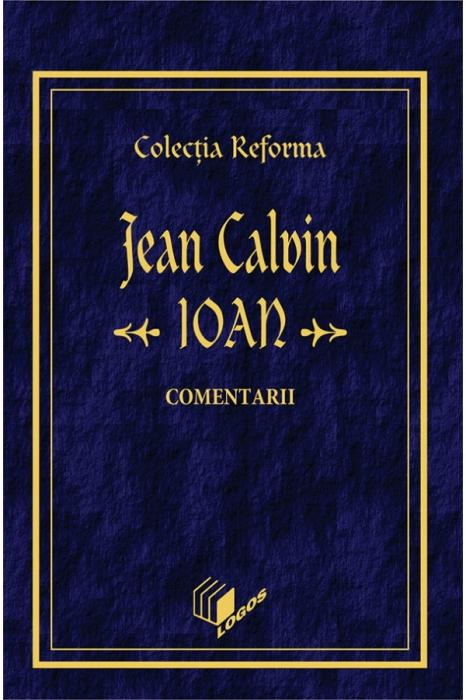 Ioan. Comentarii. Colectia Reforma
