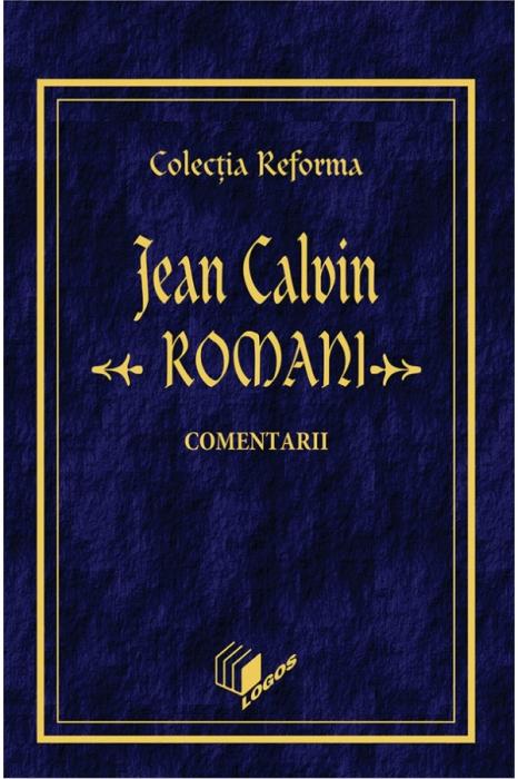 Romani. Comentarii. Colectia Reforma 0