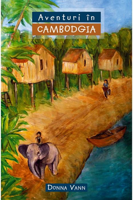 Aventuri in Cambodgia 0