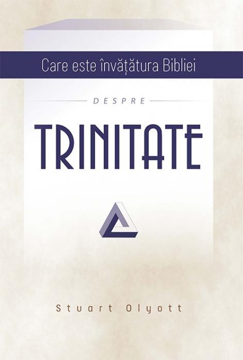 Care este invatatura Bibliei despre Trinitate 0