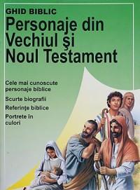 Ghid biblic. Personaje din Vechiul si Noul Testament 0
