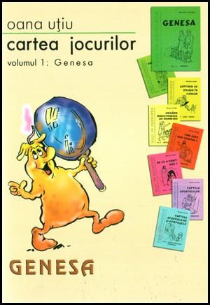 Cartea jocurilor. Vol. 1. Genesa 0