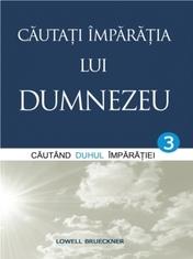 Cautati Imparatia lui Dumnezeu. Vol. 3. Cautand Duhul Imparatiei 0
