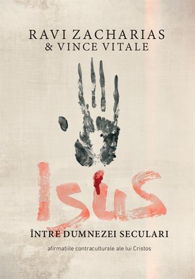 Isus intre dumnezei seculari. Afirmatiile contraculturale ale lui Cristos 0