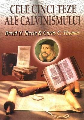 Cele cinci teze ale calvinismului 0