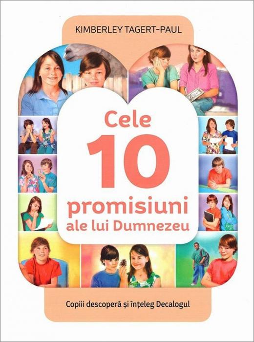 Cele 10 promisiuni ale lui Dumnezeu. Copiii descopera si inteleg Decalogul 0