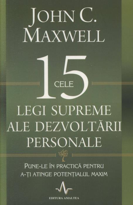 Cele 15 Legi supreme ale dezvoltarii personale 0