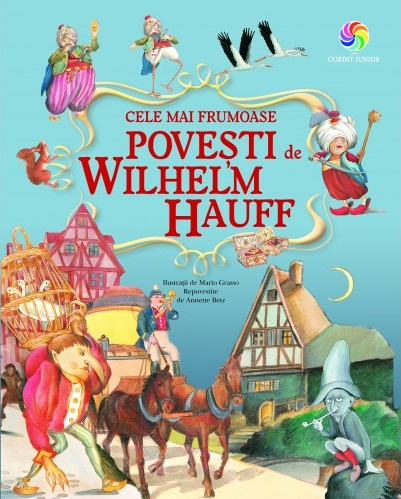 Cele mai frumoase povesti de Wilhelm Hauff 0