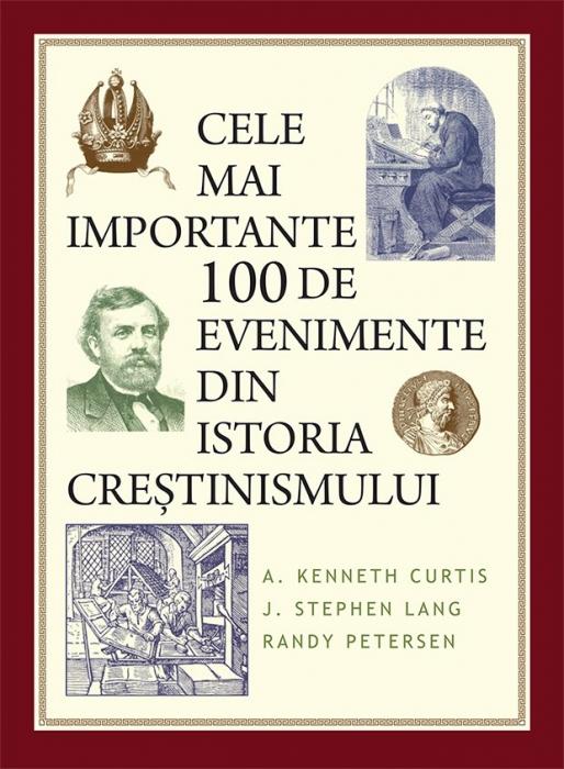Cele mai importante 100 de evenimente din istoria creștinismului 0