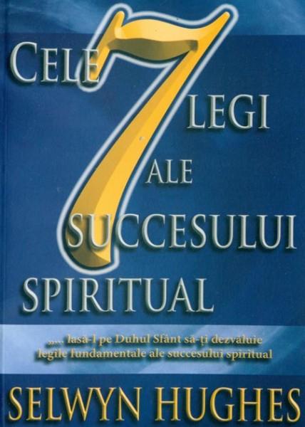 Cele 7 legi ale succesului spiritual 0
