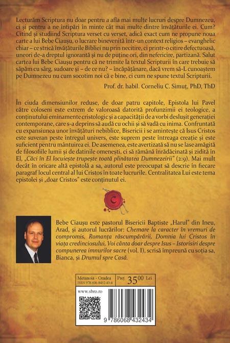 Centralitatea lui Cristos. Prezentarea expozitiva a Epistolei lui Pavel catre coloseni. Vol. 1 1