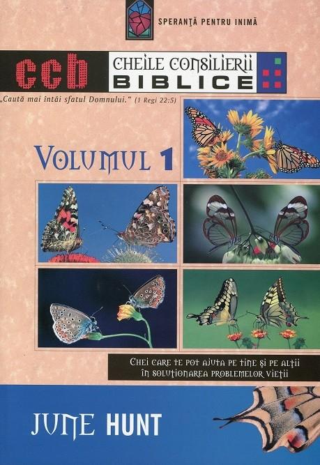 Cheile consilierii biblice - volumul 1 0