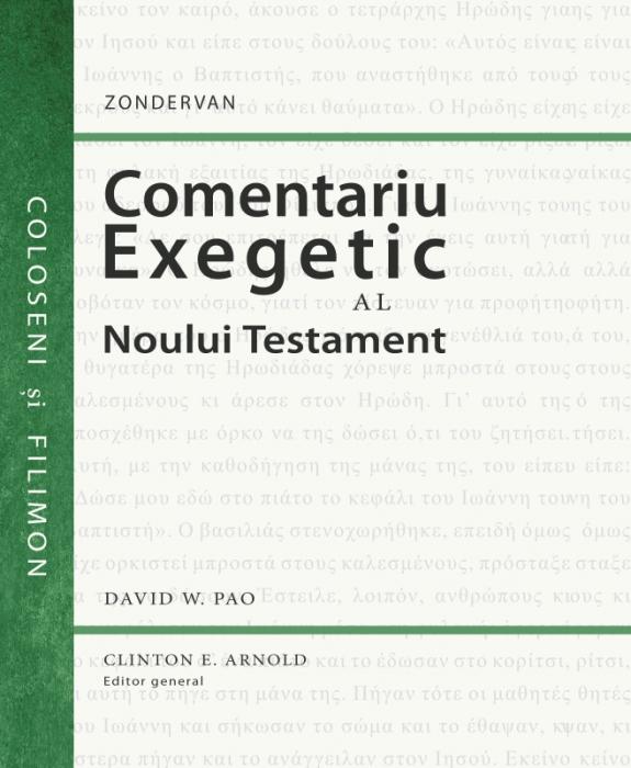 Comentariu exegetic al Noului Testament. Coloseni si Filimon 0