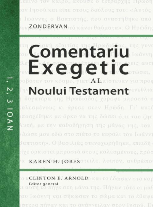 Comentariu exegetic al Noului Testament. 1, 2, 3 Ioan [0]