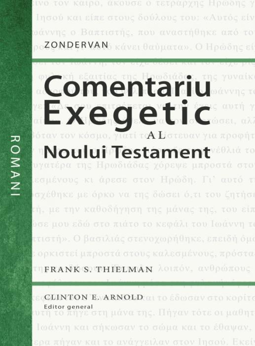 Comentariu exegetic al Noului Testament. Romani [0]