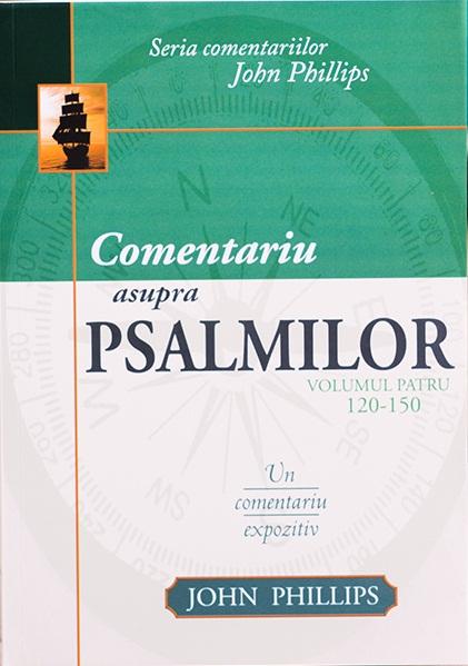 Comentariu asupra Psalmilor vol. 4 - Psalmii 120-150 0