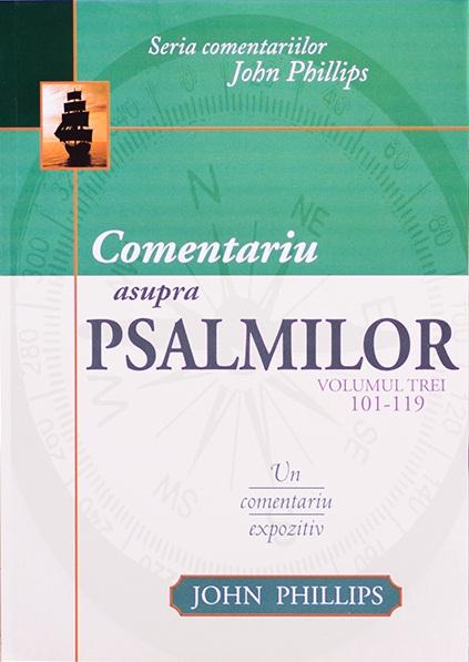 Comentariu asupra Psalmilor vol. 3 - Psalmii 101-119 0