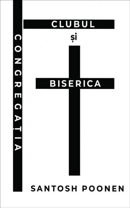 Congregatia, clubul si Biserica 0