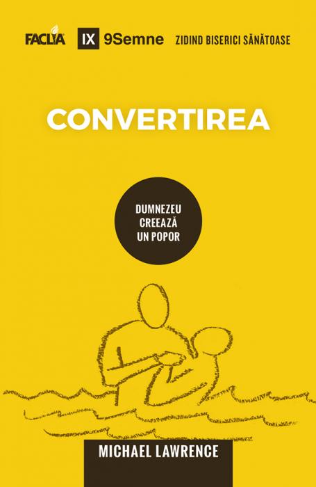 Convertirea: Dumnezeu creeaza un popor 0