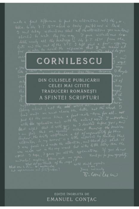 Cornilescu. Din culisele publicarii celei mai citite traduceri a Sfintei Scripturi [0]