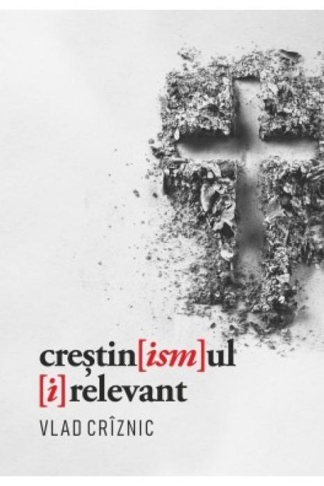 Crestinismul irelevant 0