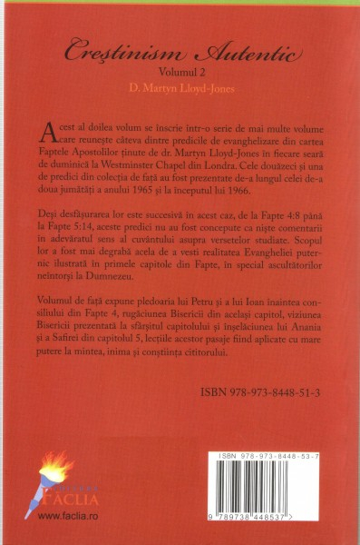 Crestinism autentic. Vol. 2. Faptele Apostolilor 4-5 [1]