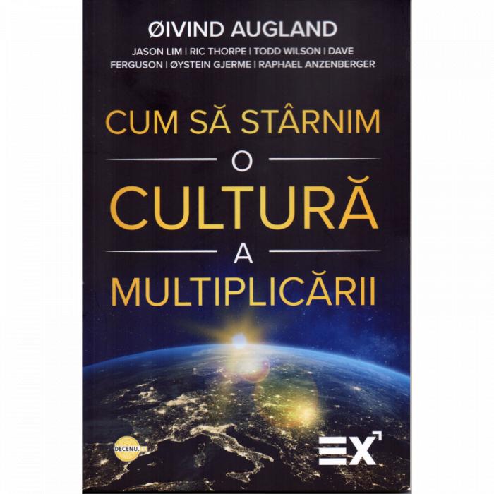 Cum sa starnim o cultura a multiplicarii 0
