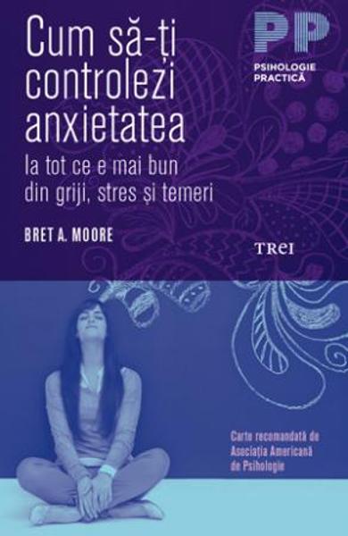Cum sa-ti controlezi anxietatea 0