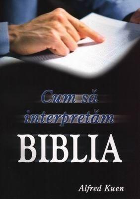 Cum sa interpretam BIBLIA 0