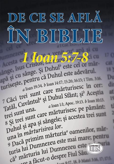 De ce se află în Biblie 1 Ioan 5:7-8 0