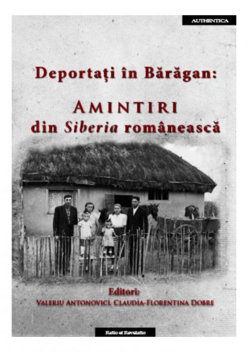 Deportati in Baragan: Amintiri din Siberia romaneasca 0