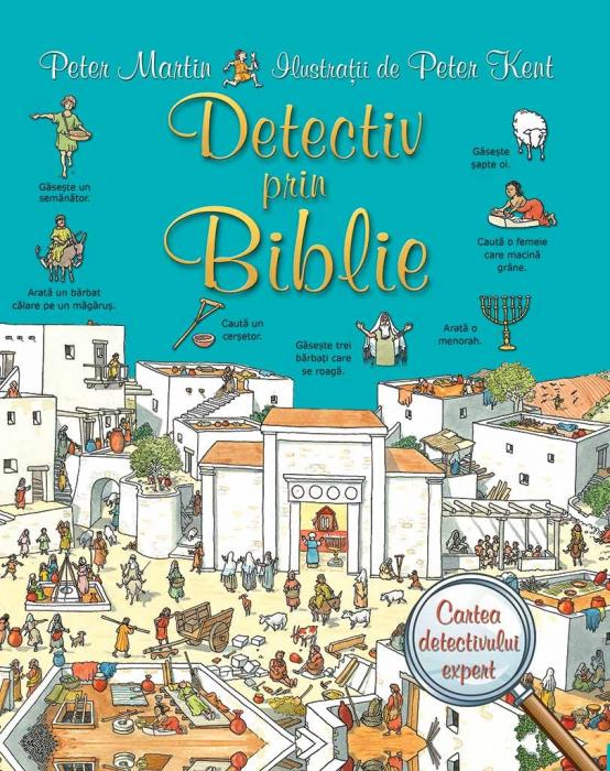 Detectiv prin Biblie. Cartea detectivului expert 0