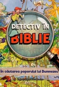 Detectiv in Biblie. In cautarea poporului lui Dumnezeu 0