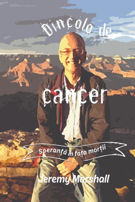 Dincolo de cancer: Speranta in fata mortii 0