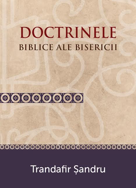 Doctrinele biblice ale Bisericii 0