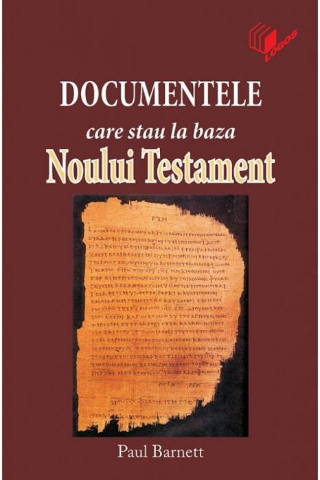 Documentele care stau la baza Noului Testament 0