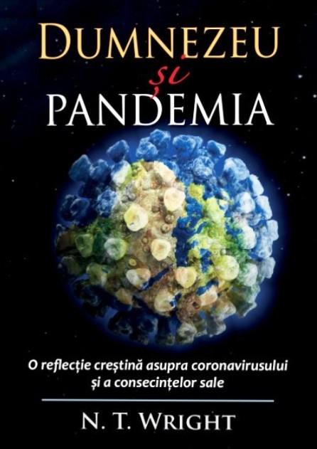 Dumnezeu si pandemia. O reflectie crestina asupra coronavirusului si a consecintelor sale [0]