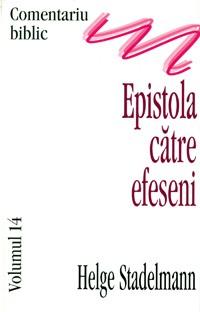 Epistola catre efeseni, comentariu biblic, vol. 14 0