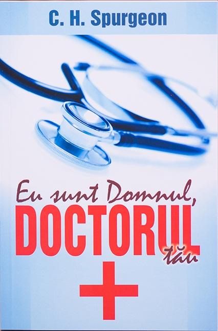 Eu sunt Domnul, doctorul tau 0