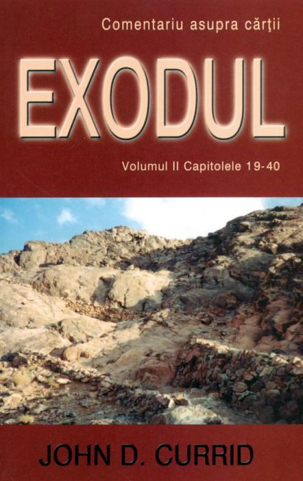 Exodul (comentariu biblic) vol. 2 cap. 19-40 0