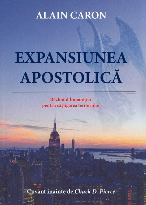 Expansiunea apostolica. Razboiul Imparatiei pentru castigarea teritoriilor [0]