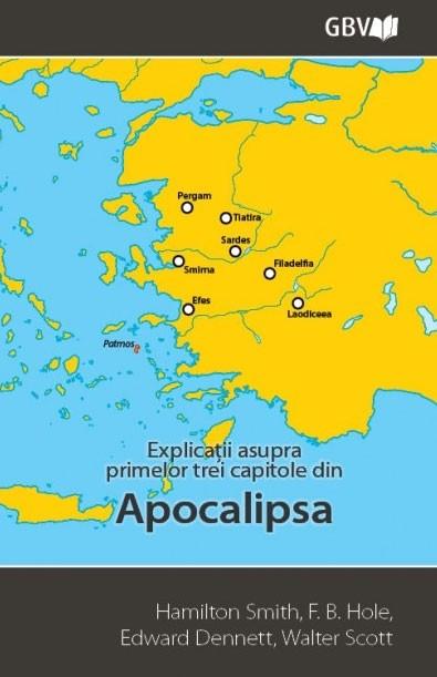 Explicatii asupra primelor trei capitole din Apocalipsa 0