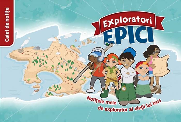 Exploratori Epici - Caiet de notite 0